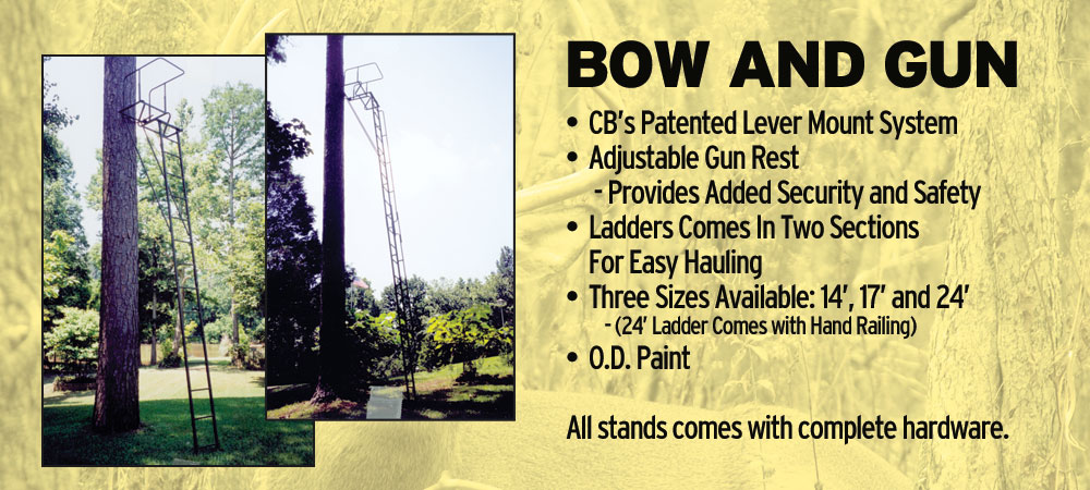 Deer Stand - Bow and Gun Huntting | CB Deer Stands